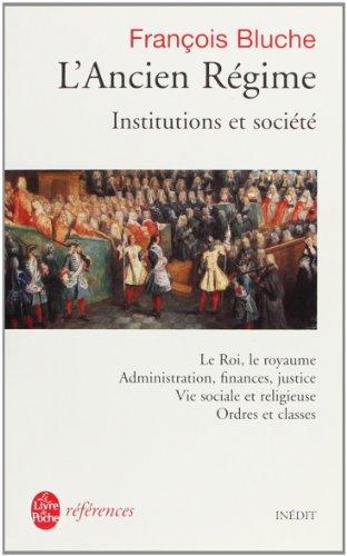 L'Ancien Régime : Institutions et société