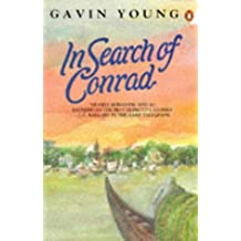 In Search of Conrad by Gavin Young (1992-10-29)