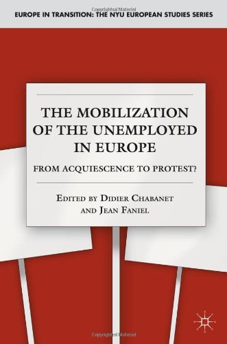 The Mobilization of the Unemployed in Europe: From Acquiescence to Protest? (Europe in Transition: The NYU European Studies Series) by Didier Chabanet (Editor), Jean Faniel (Editor) � Visit Amazon's Jean Faniel Page search results for this author Jean Faniel (Editor) (15-Dec-2011) Hardcover
