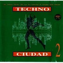 Techno Ciudad 2