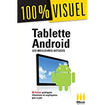 100%VISUEL TABLETTES ANDROID MEILLEURES ASTUC