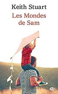 Les mondes de Sam par Keith Stuart