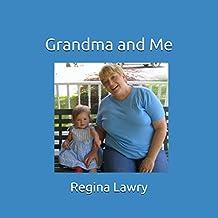 Grandma and Me (English Edition)