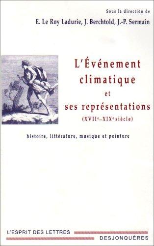 L'événement climatique et ses représentations (XVIIe-XIXe siècle)