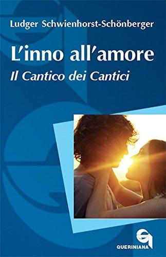 scaricare ebook gratis L'inno all'amore. Il Cantico dei cantici PDF Epub