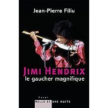 Jimi Hendrix, le gaucher magnifique (Essais) (French Edition)
