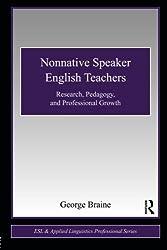 Nonnative Speaker English Teachers (ESL & Applied Linguistics Professional Series)