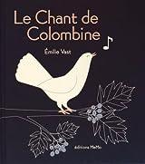 Le chant de Colombine