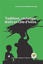 Traditions, coutumes, droits en Côte d'Ivoire