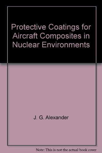 protective-coatings-for-aircraft-composites-in-nuclear-environments