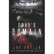 Gray's Domain (Purgatorium) (Volume 2) by Eva Pohler (2014-06-02)
