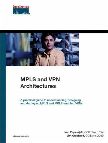 MPLS and VPN Architectures unknown Edition by Pepelnjak, Ivan, Guichard, Jim [2000]