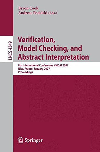 Verification, Model Checking, and Abstract Interpretation: 8th International Conference, VMCAI 2007, Nice, France, January 14-16, 2007, Proceedings (Lecture Notes in Computer Science)