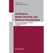 Verification, Model Checking, and Abstract Interpretation: 8th International Conference, VMCAI 2007, Nice, France, January 14-16, 2007, Proceedings (Lecture Notes in Computer Science, Band 4349)