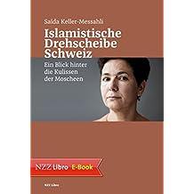 Islamistische Drehscheibe Schweiz: Ein Blick hinter die Kulissen der Moscheen