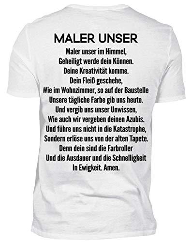 Maler Unser für Maler und Lackierer - Gebet - Vaterunser - Malerunser - Geschenk - Herren Shirt -M-Weiß