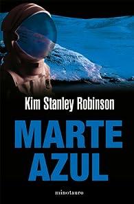 Marte Azul par  Kim Stanley Robinson