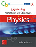 MASTERING NUMERICALS AND OBJECTIVES OF PHYSICS FOR CLASS 9