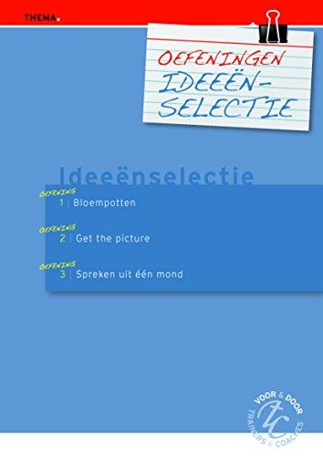 Oefeningen ideeenselectie (Dutch Edition)