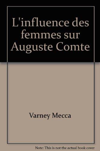 L'influence des femmes sur Auguste Comte