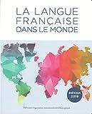 La langue française dans le monde: (2015-2018)
