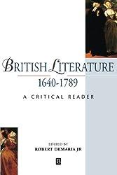 British Literature 1640-1789: A Critical Reader (Blackwell Critical Reader)