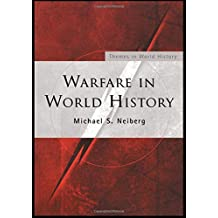 Warfare in World History (Themes in World History)