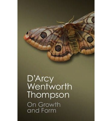 [(On Growth and Form)] [ By (author) D'Arcy Wentworth Thompson, Edited by John Tyler Bonner ] [July, 2014]