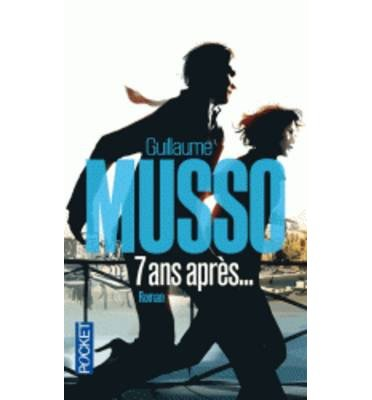 7 Ans Apres (Paperback)(French) - Common