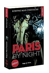 Paris by night par Robyne Max Chavalan