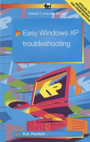 Easy Windows XP Troubleshooting (Babani computer books) by R. A. Penfold (2002-04-06)