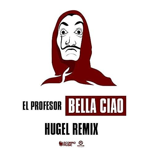 Bella Ciao von El Profesor