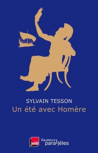 Un été avec Homère - Sylvain Tesson (2018)