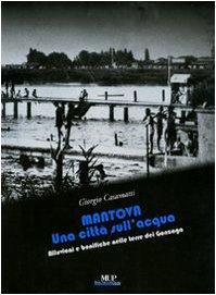 mantova-una-citt-sullacqua-alluvioni-e-bonifiche-nelle-terre-dei-gonzaga