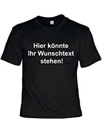 Sprüche-Shirt mit eigenem Text - Bedrucktes T-Shirt mit Wunschtext als originelles Geschenk zu jedem Anlass in 5 Farben