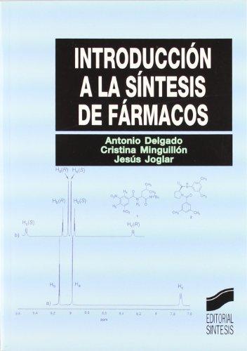 Introducción a la síntesis de fármacos (Síntesis farmacia)