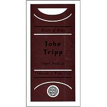 John Tripp (Writers of Wales) by Nigel Jenkins (1989-07-01)