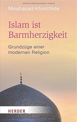 Islam ist Barmherzigkeit (HERDER spektrum) von Mouhanad Khorchide (17. März 2015) Taschenbuch