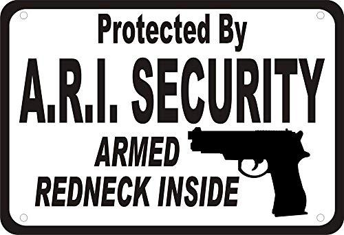 Blechschilder mit geschütztem Ari Security Redneck Gun Security Humor Man Cave Decor Novelty Art Sign Lustiges Aluminium 30,5 x 45,7 cm (enthält kein Seil) - Lustiges Redneck-humor