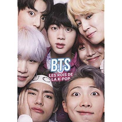 BTS. Les rois de la K-POP