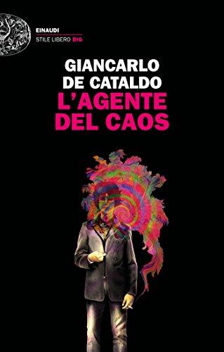 L'agente del caos (Einaudi. Stile libero big)