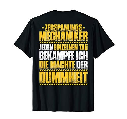 Zerspanungsmechaniker T-Shirt Mächte Der Dummheit Dreher -