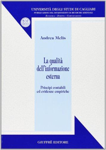 La qualità dell'informazione esterna. Principi contabili ed evidenze empiriche