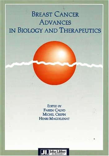 Breast Cancer Advances In Biology Therapeutics