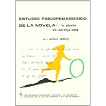 """Estudio psicopedagógico de la novela: Mi planta de naranja-Lima"""" : (J. M. de Vasconcelos) (Bibliotheca Salmanticensis)"""