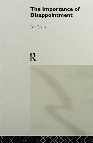 The Importance of Disappointment by Ian Craib (1994-10-20)