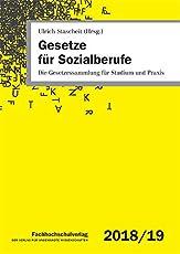 Gesetze für Sozialberufe: Die Gesetzessammlung für Studium und Praxis