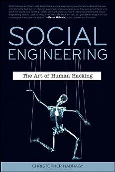 Social Engineering: The Art of Human Hacking par [Hadnagy, Christopher]