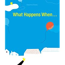 What Happens When... by Delphine Chedru (7-Mar-2013) Hardcover
