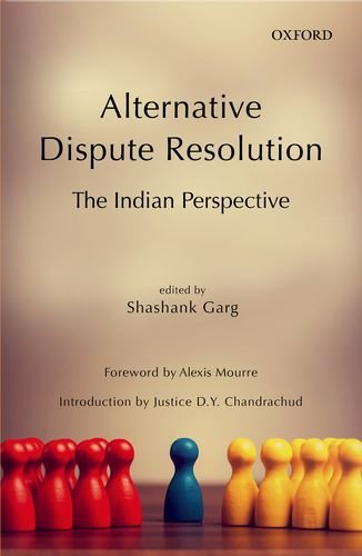 Alternative Dispute Resolution: The Indian Perspective